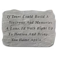 Garden Stone - If Tears Could Build #807 646, 733 Viviano weatherproof cast stone garden memorial, sympathy gift